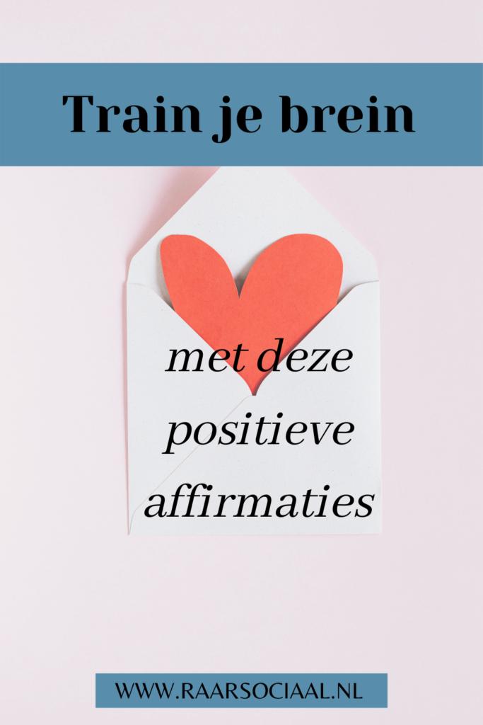 train je brein met deze positieve affirmaties