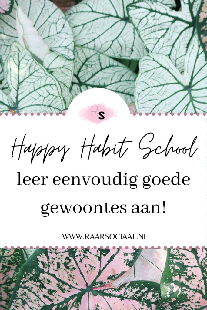 happy habit school, leer eenvoudig goede gewoontes aan