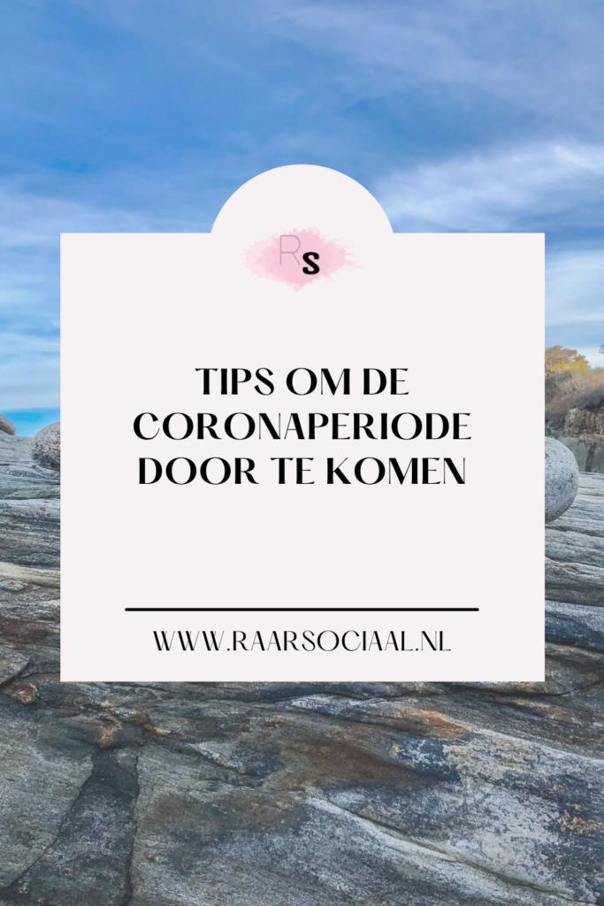 tips om de corona periode door te komen