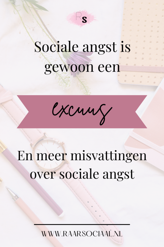 sociale angst is gewoon een excuus