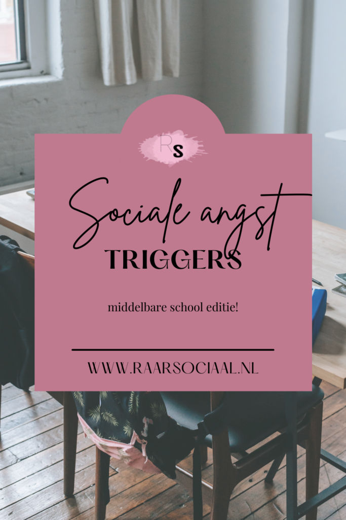 sociale angst triggers middelbare school editie