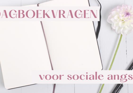 dagboek vragen voor sociale angst